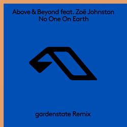 Above x Beyond feat. Zoe Johnston - No One On Earth (Gardenstate Remix)