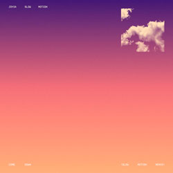 Joyia - Come Down (Slow Motion Remix)