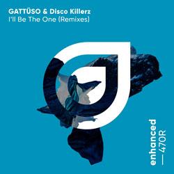 GATTUSO x Disco Killerz - I'll Be The One (DubVision Remix)