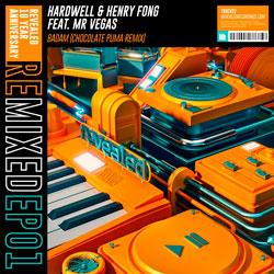 Hardwell x Henry Fong feat. Mr. Vegas - Badam (Chocolate Puma Remix)