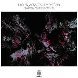 Moa x Jackarta - Empyrean (Incl. Anderholm Remix)