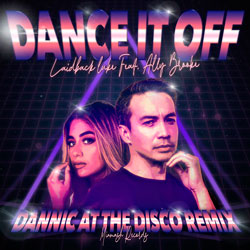 Laidback Luke feat. Ally Brooke - Dance It Off (Dannic At The Disco Remix)