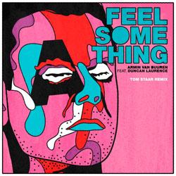 Armin van Buuren - Feel Something (Tom Staar Remix)