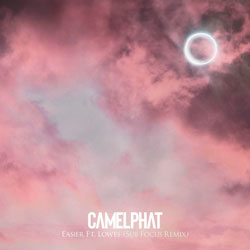 CamelPhat feat. LOWES - Easier (Sub Focus Remix)