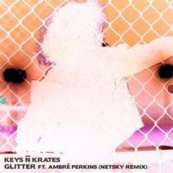 Keys N Krates - Glitter (Netsky Remix)