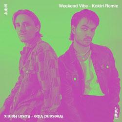 Jubel - Weekend Vibe (Kokiri Remix)