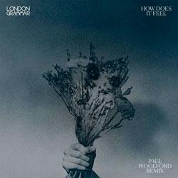 London Grammar - How Does It Feel (Paul Woolford Remix)
